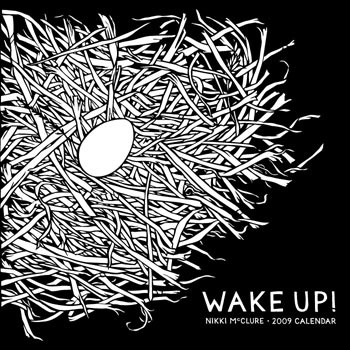 Nikki McClure Wake Up Calendar 2009